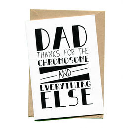 things by bean dad thanks for the chromosome and everything else greeting card  1000