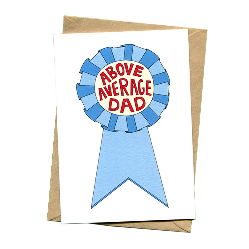 things by bean above average dad funny ribbon fathers day card  1000