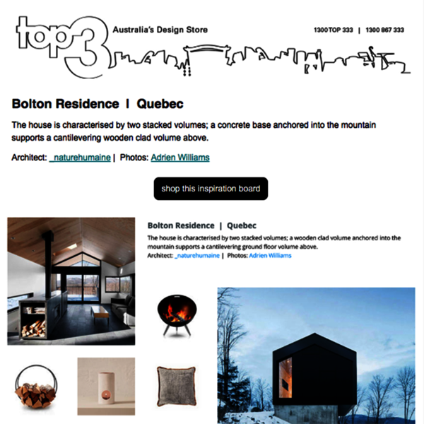 Sunday Inspiration  |  Bolton Residence | Quebec news from top3 by design