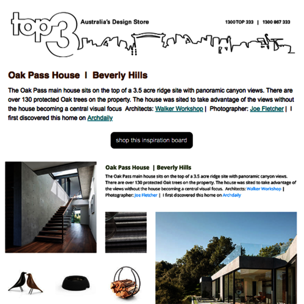 Sunday Inspiration  |  Oak Pass House  |  Beverly Hills news from top3 by design