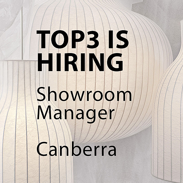 HIRING - Showroom manager - Canberra news from top3 by design